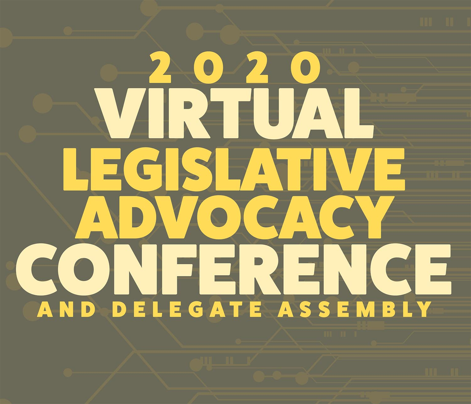 2020 Legislative Advocacy Conference and Delegate Assembly
