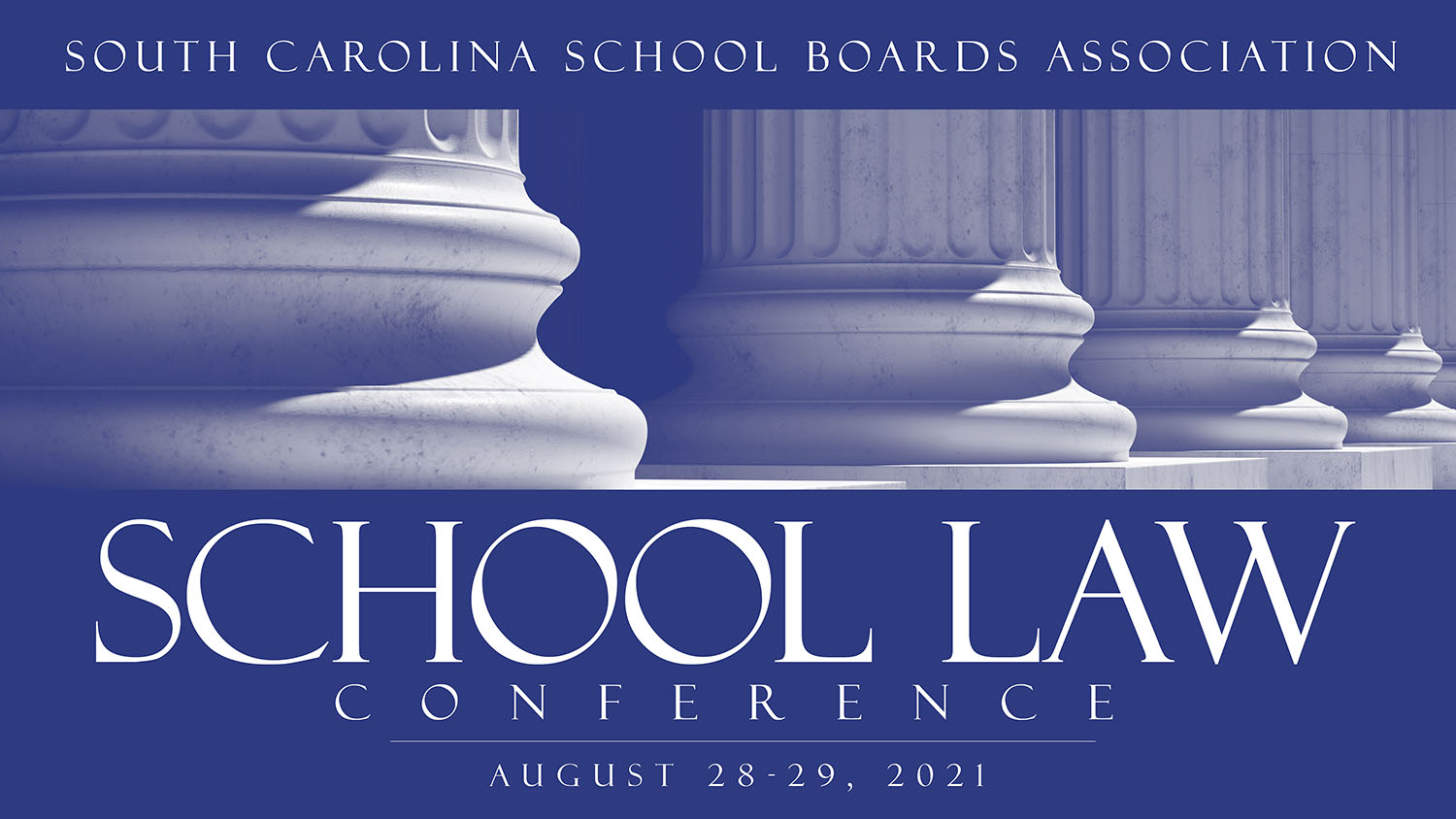 2021 SCHOOL LAW CONFERENCE